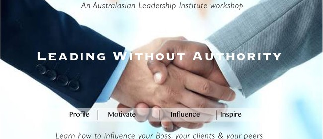 Leading Without Authority: Learn The Art of Influence