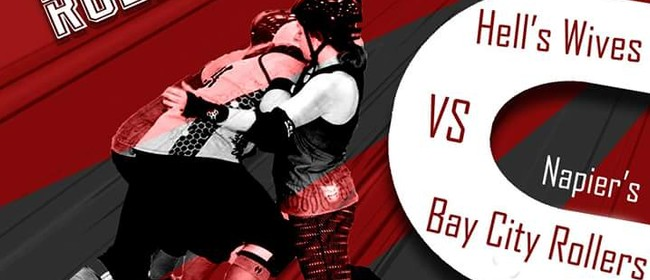 Hells Wives vs Bay City Rollers - Roller Derby