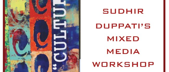 Sudhir Duppati's Layers Mixed Media Workshop