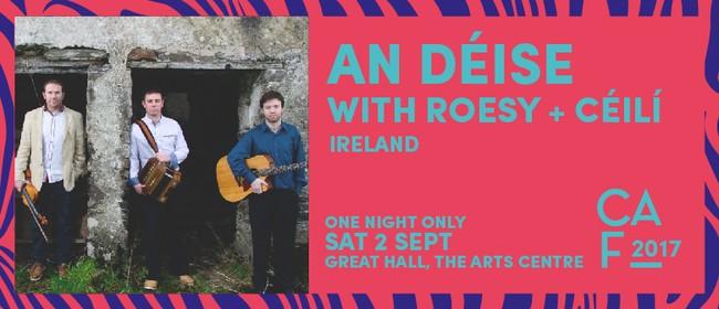 Christchurch Arts Festival 2017 - An Déise ft Roesy & Céili