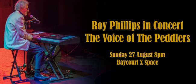 Roy Phillips In Concert - The Voice of The Peddlers