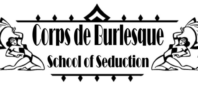 Corps De Burlesque – Prep School