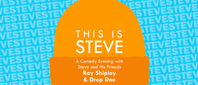 Steve and Friends Comedy Night Two